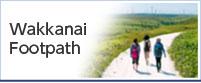 Wakkanai foot pass area resources infinity University nationwide development project